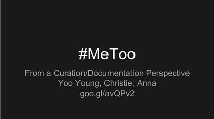 Team: #metoo Group 2 Presentation
